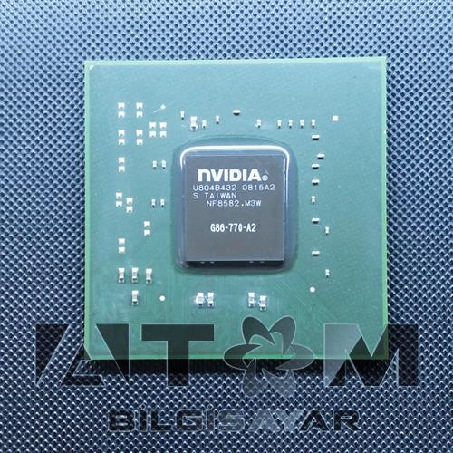 G86-770-A2 NVIDIA CHIPSET REFURBISHED