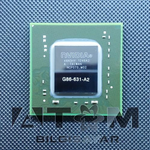 G86-631-A2 NVIDIA CHIPSET SIFIR
