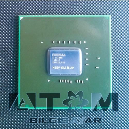 N15V-GM-B-A2 NVIDIA CHIPSET SIFIR